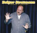Dr. Stratmann – »Hauptsache, ich werde geholfen«