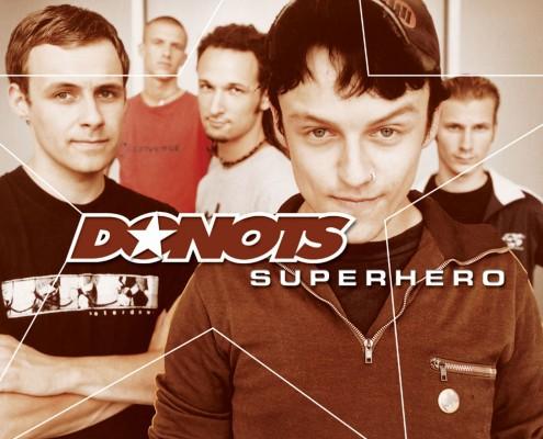 Donots – »Superhero«