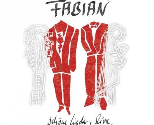 Fabian – »Schöne Lieder, live.«