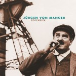 Jürgen von Manger – »Tegtmeier«