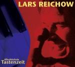 Lars Reichow – »Allerhöchste Tastenzeit«