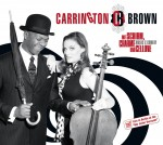 Carrington-Brown – »Mit Schirm, Charme und Cellone«