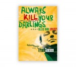Frank Goosen – »Always kill your Darlings …«