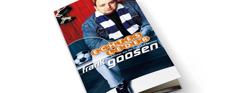 Frank Goosen – »Echtes Leder«